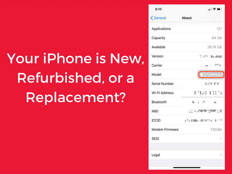 How to Identify if iPhone is Refurbished, Replacement, Personalized, or New